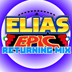 Elias Epic: Returning Mix