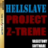 HELLSLAVE : Project Z-Treme